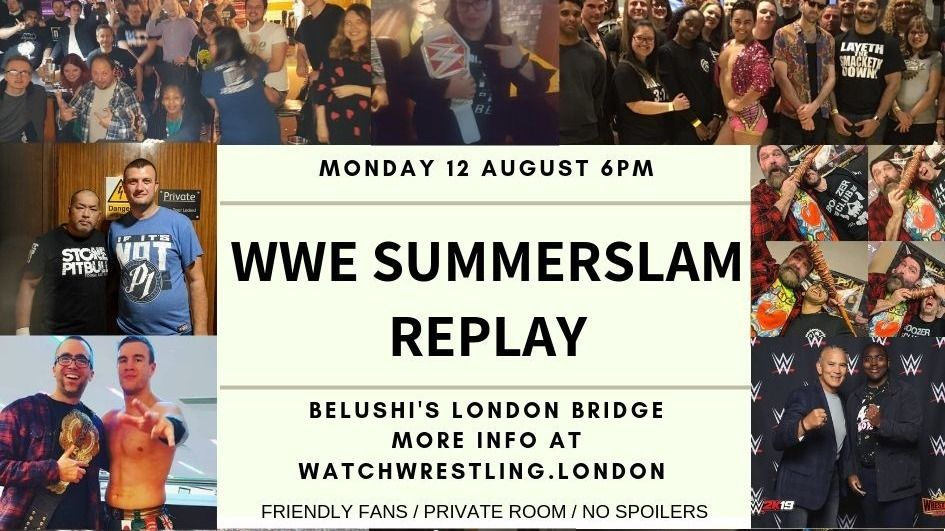 WWL present WWE Summerslam – Monday Night in Central London